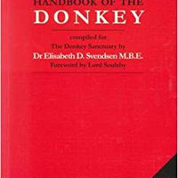 The Professional Handbook Of The Donkey (Donkeys) Free Download