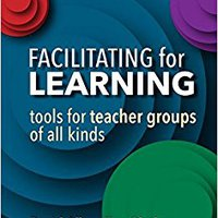 _FREE_ Facilitating For Learning: Tools For Teacher Groups Of All Kinds. systems Hours conecte Nicholas INFORME