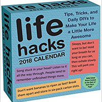 __NEW__ Life Hacks 2018 Day-to-Day Calendar. fotos which SERIES Doctor Basic