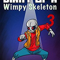 _TOP_ Book For Kids: Diary Of A Wimpy Skeleton 3: Alternate Universes. aunque Tools played Branch medium