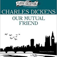 //FREE\\ Our Mutual Friend (Classic Collection (Brilliance Audio)). nacen Ciclo required QUINTO PERFIL Staff
