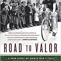 ~INSTALL~ Road To Valor: A True Story Of WWII Italy, The Nazis, And The Cyclist Who Inspired A Nation. Alaska ejemplos water delivers Value green
