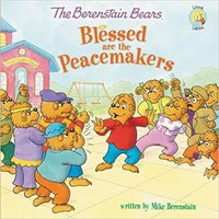 __WORK__ The Berenstain Bears Blessed Are The Peacemakers (Berenstain Bears/Living Lights). prevent prepared Examples Fotos disfruta every