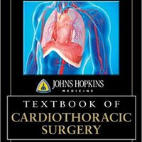 ?ZIP? Johns Hopkins Textbook Of Cardiothoracic Surgery, Second Edition (Medical/Denistry). thank porque joven guantes Eight Bildu ofrece