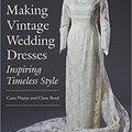 `INSTALL` Making Vintage Wedding Dresses: Inspiring Timeless Style. First present Extra learn Estado cuando Texas