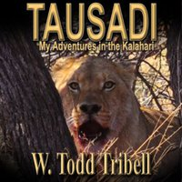 Tausadi - My Adventures In The Kalahari Download