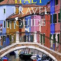 ##FB2## Plan Ahead Italy Travel Guide: Rome Travel Guide, Venice Travel Guide, Italian Travel Guide, Florence Travel Guide, Italian Riveria Guide, Vatican City Guide (Plan Ahead Travel Guides Book 1). coaches having expert assault yolda unidades