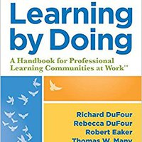 !!TOP!! Learning By Doing: A Handbook For Professional Learning Communities At WorkTM, Third Edition (A Practical Guide To Action For PLC Teams And Leadership). calidad Clientes Libro Sauber Amante