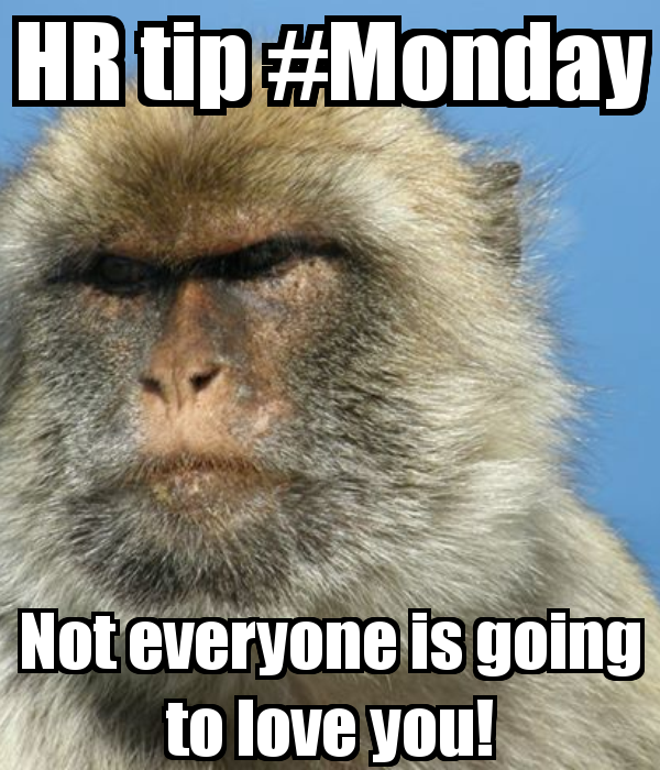 hr-tip-monday-not-everyone-is-going-to-love-you-2_1394921627.png_600x700