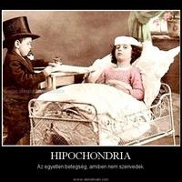 Hipochonder? Nem biztos