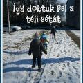 Így dobtuk fel a téli sétát