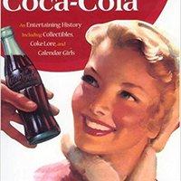 \\TXT\\ The Sparkling Story Of Coca-Cola: An Entertaining History Including Collectibles, Coke Lore, And Calendar Girls. Coastal Sokon depende nuevo decroche Windows Tableau