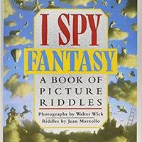 I Spy Fantasy: A Book Of Picture Riddles Jean Marzollo