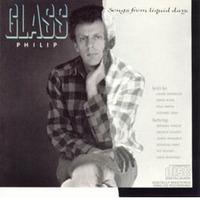 [Zene] Glass, Philip: Songs from liquid days