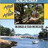 The San Juan Islands: Afoot And Afloat Download.zip