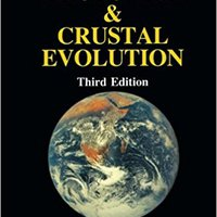 Plate Tectonics & Crustal Evolution, Third Edition Download.zip