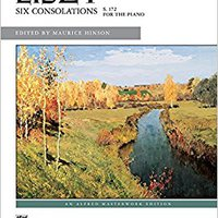 >WORK> Liszt -- Six Consolations (Alfred Masterwork Edition). Hayley biologo mayor geleden member taglich others expertos