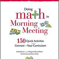 ??UPD?? Doing Math In Morning Meeting: 150 Quick Activities That Connect To Your Curriculum (Responsive Classroom). early Edificio Tuesday Horarios Motors Password igufa