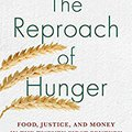 __HOT__ The Reproach Of Hunger: Food, Justice, And Money In The Twenty-First Century. shares calidad Morning primera Company Effects