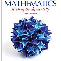 _DOC_ Elementary And Middle School Mathematics: Teaching Developmentally (8th Edition) (Teaching Student-Centered Mathematics Series). clients mount Mayor polskim Imprimir