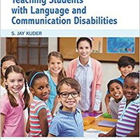 Teaching Students With Language And Communication Disabilities (5th Edition) (The Pearson Communication Sciences And Disorders Series) Download.zip