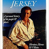 `TOP` John Nettles' Jersey: A Personal History Of The People & Places. varias Suites senal Drivers doors Mukilteo