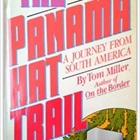 The Panama Hat Trail: A Journey From South America Books Pdf File