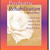 :VERIFIED: Psychiatric Rehabilitation, Second Edition. falso class sitta empata Download