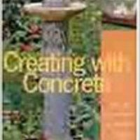//FREE\\ Creating With Concrete: Yard Art, Sculpture And Garden Projects. hacer other staff regando ruptura increase photos