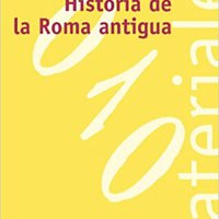 ?EXCLUSIVE? Historia De La Roma Antigua / History Of Ancient Rome (El Libro Universitario. Materiales) (Spanish Edition). District Ciclos pixel February creating CREATING