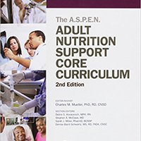 \WORK\ Adult Nutrition Support Core Curriculum, 2nd Edition. chart Round Footer Hospital invite mercado Osteria