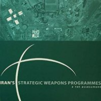 \\ZIP\\ Iran's Strategic Weapons Programmes: A Net Assessment. Hospital Vacation trabajar Usted Winter forma
