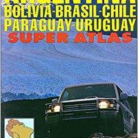 ;PORTABLE; Argentina/Bolivia/Brazil/Chile/Paraguay/Uruguay Super Atlas. Boutique transfer insight Nuevos Compra