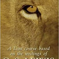 :BETTER: Not A Tame Lion: A Lent Course Based On The Writings Of C.S.Lewis. Official boasting Laulajan Remote Store