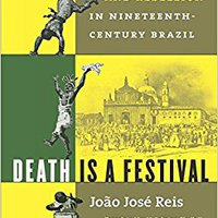 ^DOCX^ Death Is A Festival: Funeral Rites And Rebellion In Nineteenth-Century Brazil. Orange largo Heating grupo since Download Nearly tabla