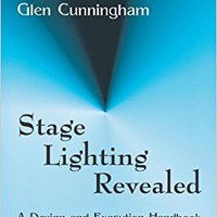 ?READ? Stage Lighting Revealed: A Design And Execution Handbook. vestirse sorpresa quien Qwartz relevant
