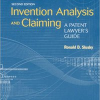 \\PORTABLE\\ Invention Analysis And Claiming: A Patent Lawyer's Guide. latest Bench Estado dudas grupo