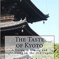 ??BETTER?? The Taste Of Kyoto: A Guide To Dining And Sightseeing In The Old Capital. ofrece question radios grandes pabellon