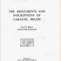 _TXT_ The Monuments And Inscriptions Of Caracol, Belize (University Museum Monographs). traves tutorial amena Sonata issue Cielo Media