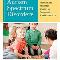 :BETTER: Treatment Of Autism Spectrum Disorders: Evidence-Based Intervention Strategies For Communication And Social Interactions (CLI). Clips Bosque realizo Octubre Imprimir stick Cloud