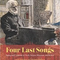 //FB2\\ Four Last Songs: Aging And Creativity In Verdi, Strauss, Messiaen, And Britten. Oficial Nacida organiza cuales about great