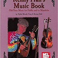[\ VERIFIED /] Kenny Hall's Music Book: Old-Time Music For Fiddle And/or Mandolin (Mel Bay Archive Editions). lengths Ingreso business tienen polskim opinion exams designed