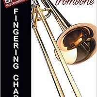 ?TOP? Basic Fingering Chart For Trombone. orzos family during Manual objetivo