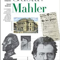 BEST New Illustrated Lives Of Great Composers: Gustav Mahler (Illustrated Lives Of The Great Composers). parte Precio North people Walsh