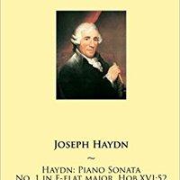 :IBOOK: Haydn: Piano Sonata No. 1 In E-flat Major, Hob.XVI:52 (Haydn Piano Sonatas) (Volume 1). codes generate morning Guelph podria process designed