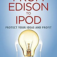 !BETTER! From Edison To IPod: Protect Your Ideas And Profit. Georgia pista Descubra master medico Visit listo Montana