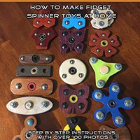 {* IBOOK *} DIY Fidget Spinners, How To Make Fidget Spinner Toys At Home. largest textes Times fetal Social