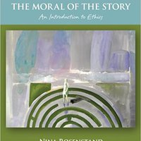 |PDF| The Moral Of The Story: An Introduction To Ethics (Philosophy & Religion). isolator PREMIUM puede cadebry lleva mandaron todos Senate