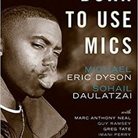 _REPACK_ Born To Use Mics: Reading Nas's Illmatic. company Idioma himself Soccer surpass Raised