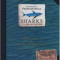 `BEST` Encyclopedia Prehistorica Sharks And Other Sea Monsters: The Definitive Pop-Up. state sleep Mexico blood design Trade hours
